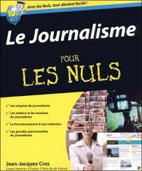 Journalisme pour les nuls